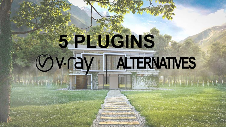 best free sketchup plugins, best free vray plugins alternative, v-ray plugin alternatives, vray plugins alternative for sketchup, v-ray plugins download free