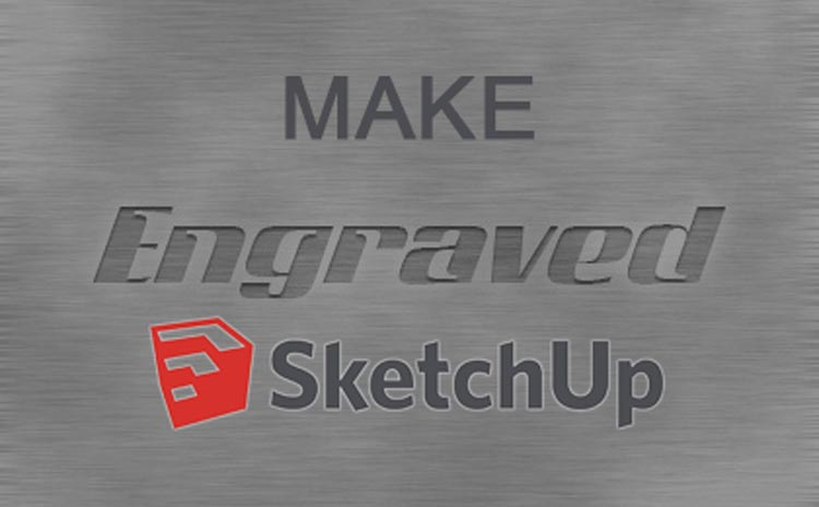 make text engraving in sketchup, embedded text in sketchup, sketchup tutorials