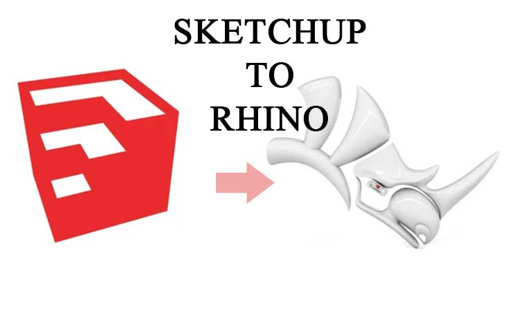 how to import sketchup file to rhino, skp files to rhino, rhino tutorials, export sketchup to rhino, sketchup to rhino with materials, rhino to sketchup